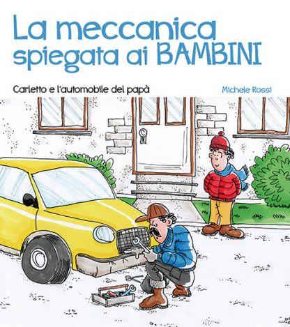 la-meccanica-spiegata-ai-bambini